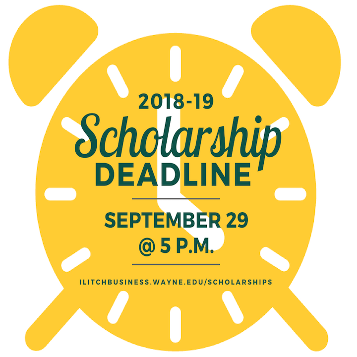 Apply now for 2018-19 business scholarships! The application process is happening much earlier this year due to changing Wayne State regulations.