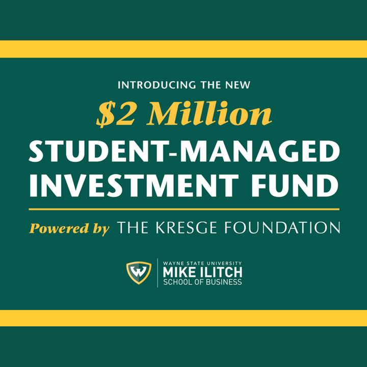 Thanks to The Kresge Foundation, Ilitch School finance students will manage $2 million portfolio to gain real-world investment experience.