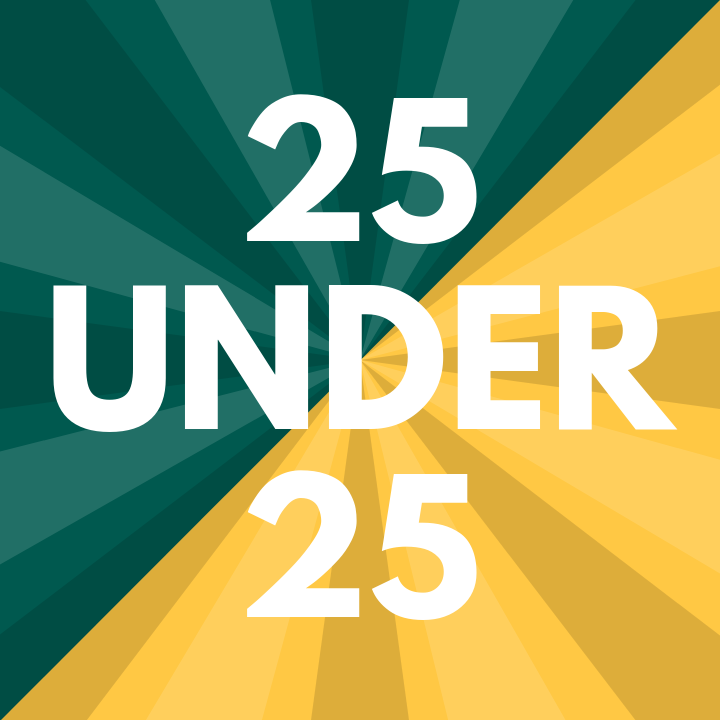 Students are invited to apply for the annual 25 Under 25 recognition program. Deadline is Feb. 1.