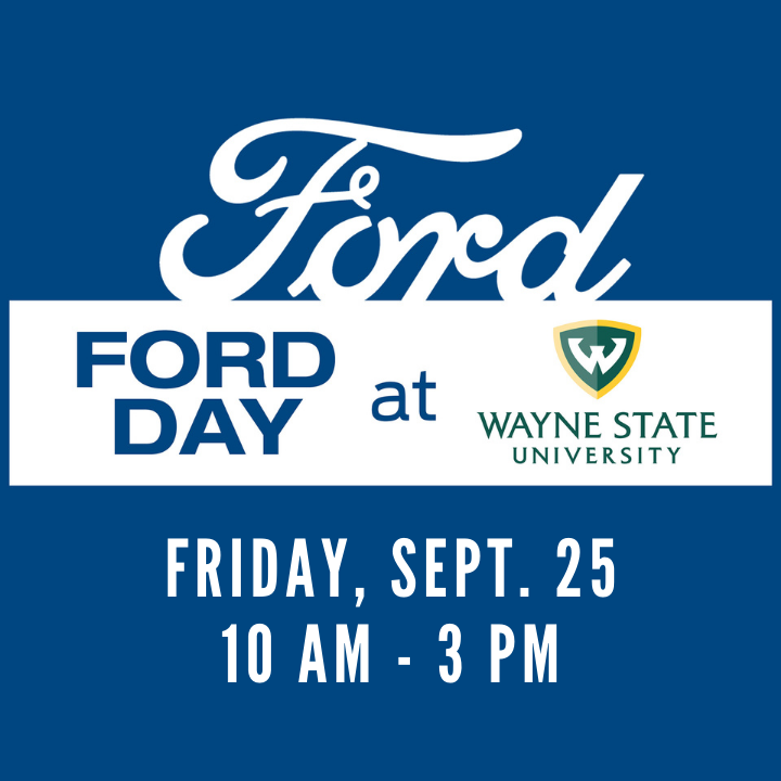 Register now for Ford Day at WSU! Hosted by WSU personnel and Ford's dedicated recruiting teams, Ford Day activities will be held virtually this year on Sept. 25 from 10 a.m. to 3 p.m.