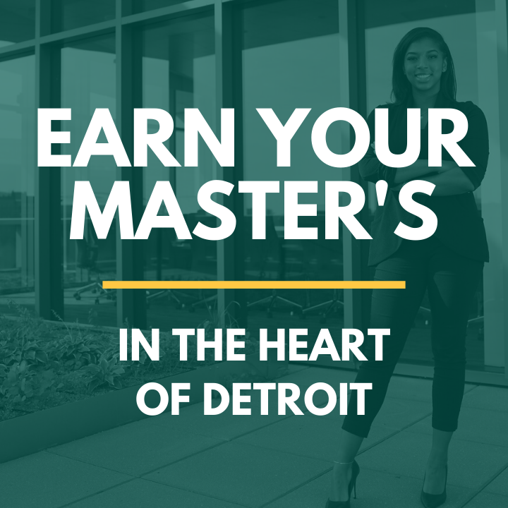 Now is the time to think about taking your career to the next level with a graduate degree from the Mike Ilitch School of Business.